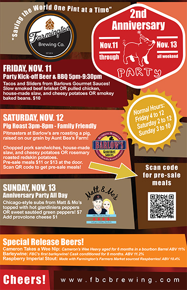 2nd anniversary party, events at the farmington brewing company Friday November 11through Sunday november 13th
